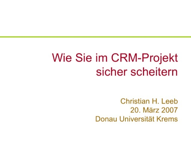 Wie Sie Im CRM-Projekt sicher scheitern