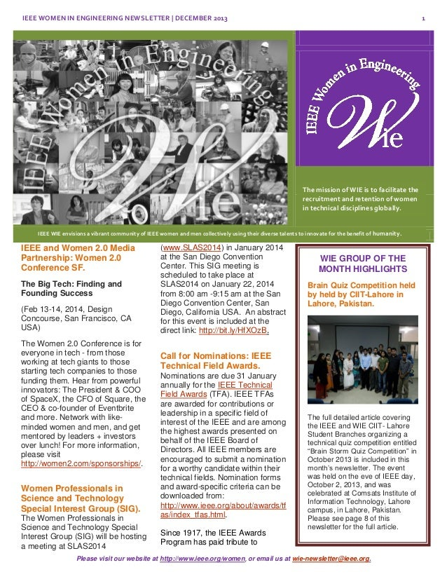 IEEE WOMEN IN ENGINEERING NEWSLETTER | DECEMBER 2013  1  The mission of WIE is to facilitate the recruitment and retention...