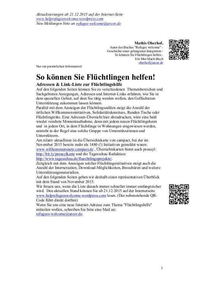 Aktualisierungen ab 21.12.2015 auf der Internet-Seite www.helprefugeewelcome.wordpress.com Neu-Meldungen bitte an refugee-...