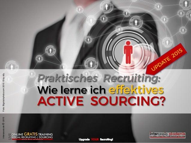 Upgrade YOUR Recruiting! intercessio.de©2015Foto:Bigstockphoto.com2015©byolly