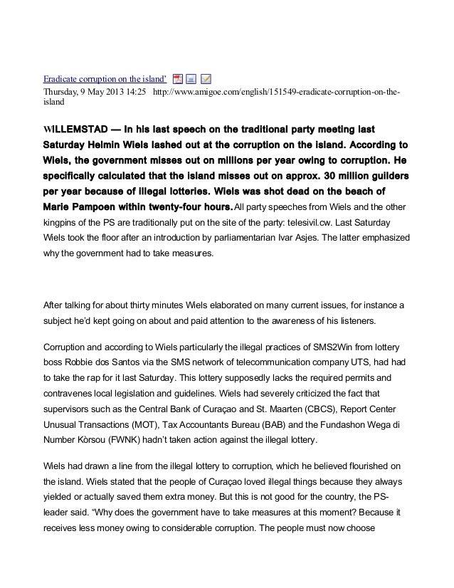 Eradicate corruption on the island'Thursday, 9 May 2013 14:25 http://www.amigoe.com/english/151549-eradicate-corruption-on...