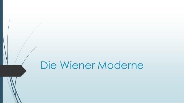 Die Wiener Moderne