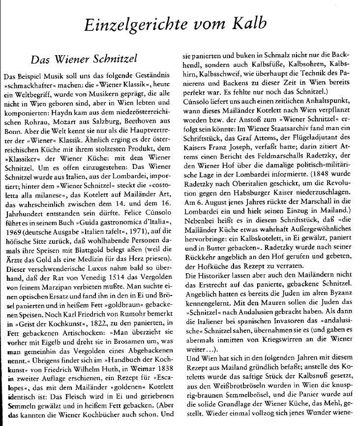 Einzelgerichte vom Kalb         Das Wiener Schnitzel                            sie panierten und buken in Schmalz nicht n...
