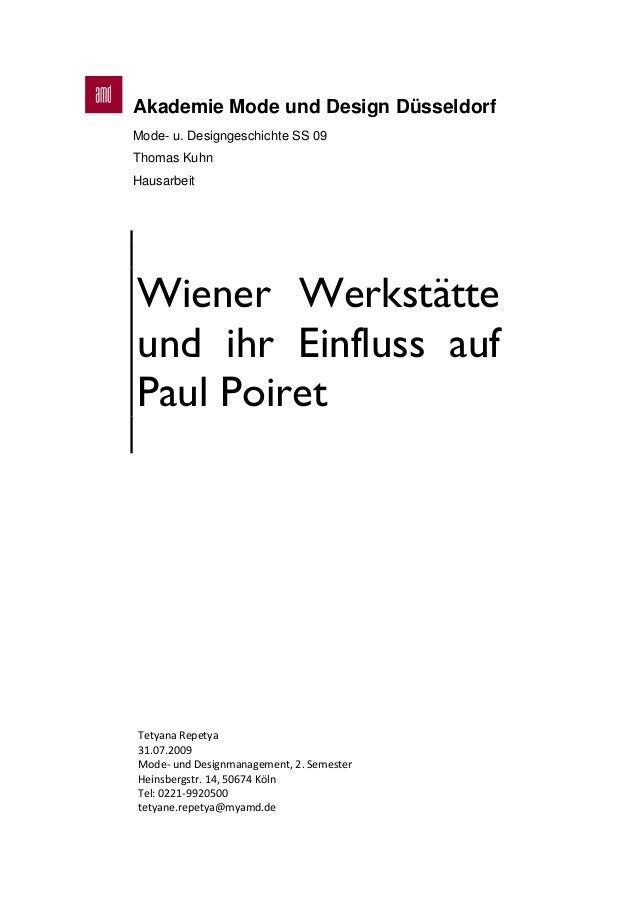 Akademie Mode und Design Düsseldorf Mode- u. Designgeschichte SS 09 Thomas Kuhn Hausarbeit Wiener Werkstätte und ihr Einfl...