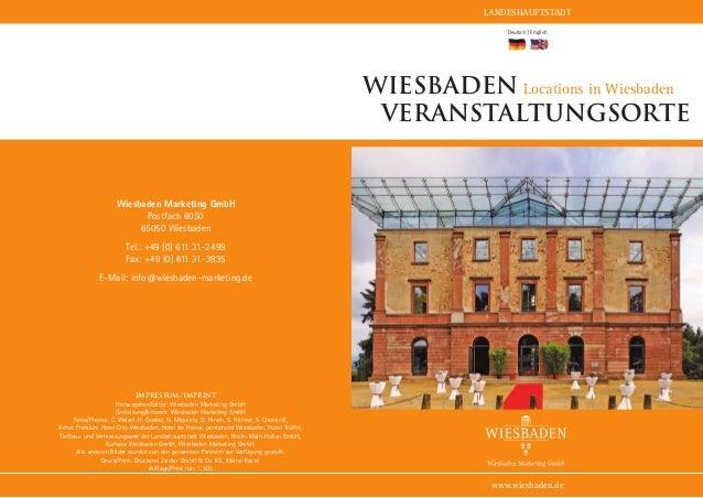 11 | 12LANDESHAUPTSTADTwww.wiesbaden.deWiesbaden Locations in WiesbadenVeranstaltungsorteDeutsch | EnglishWiesbaden Market...
