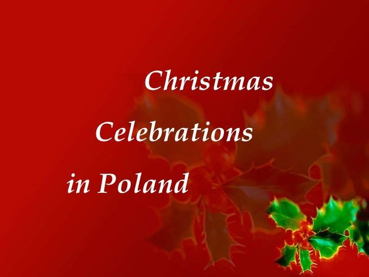 Christmas  Celebrations in Poland