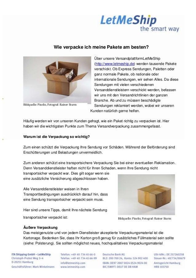 Wie verpacke ich meine Pakete am besten?Über unsere VersandplattformLetMeShip(http://www.letmeship.de) werden tausende Pak...