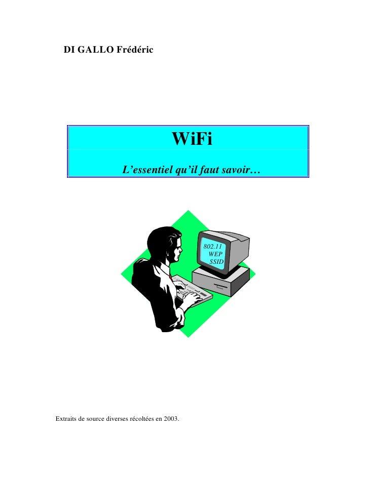 DI GALLO Frédéric                                           WiFi                        L'essentiel qu'il faut savoir…    ...