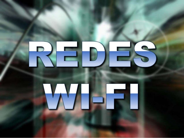 REDES WIFI