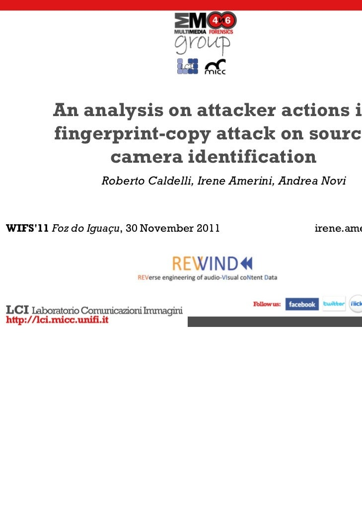 An analysis on attacker actions in        fingerprint-copy attack on source              camera identification            ...