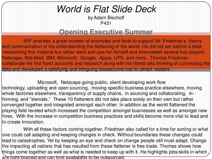 World is Flat Slide Deckby Adam BischoffP431<br />Opening Executive Summer<br />WIF provides a great number of examples a...