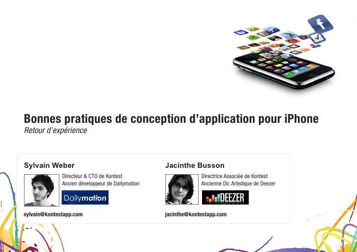 Bonnes pratiques de conception d'application pour iPhone Retour d'expérience    Sylvain Weber                             ...