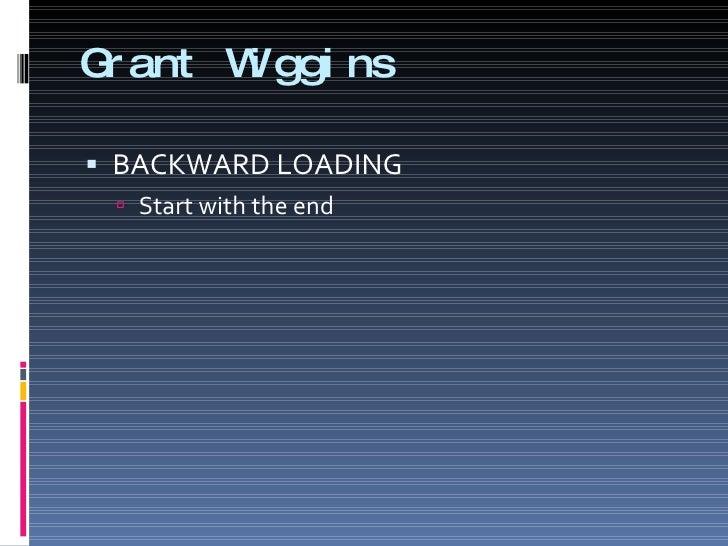 Grant Wiggins Presentation