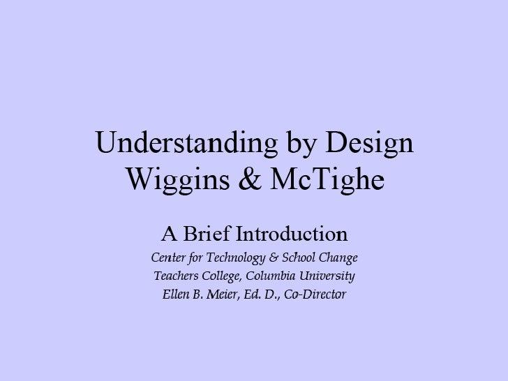 Wiggins & McTigue: a Brief Introduction