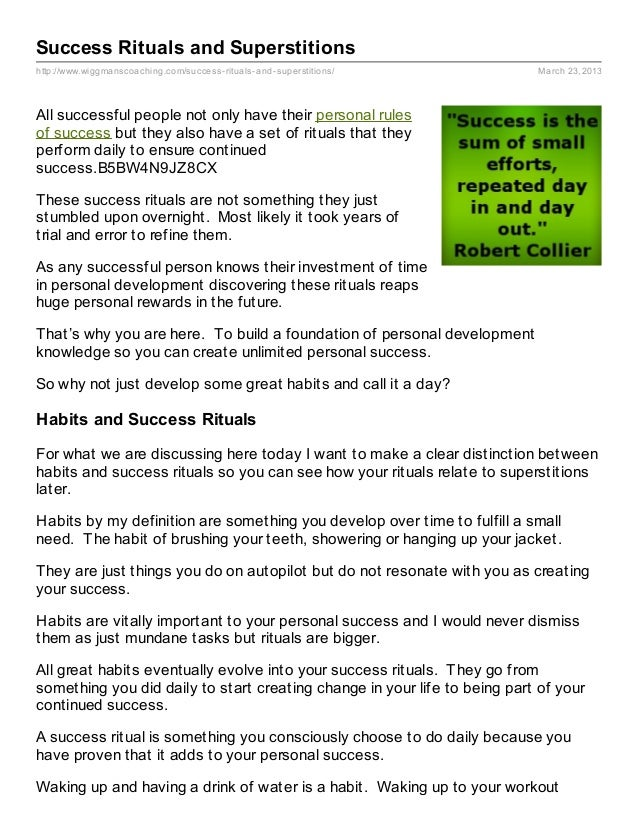 Success Rituals and Superstitionshttp://www.wiggmanscoaching.com/success- rituals- and- superstitions/      March 23, 2013...