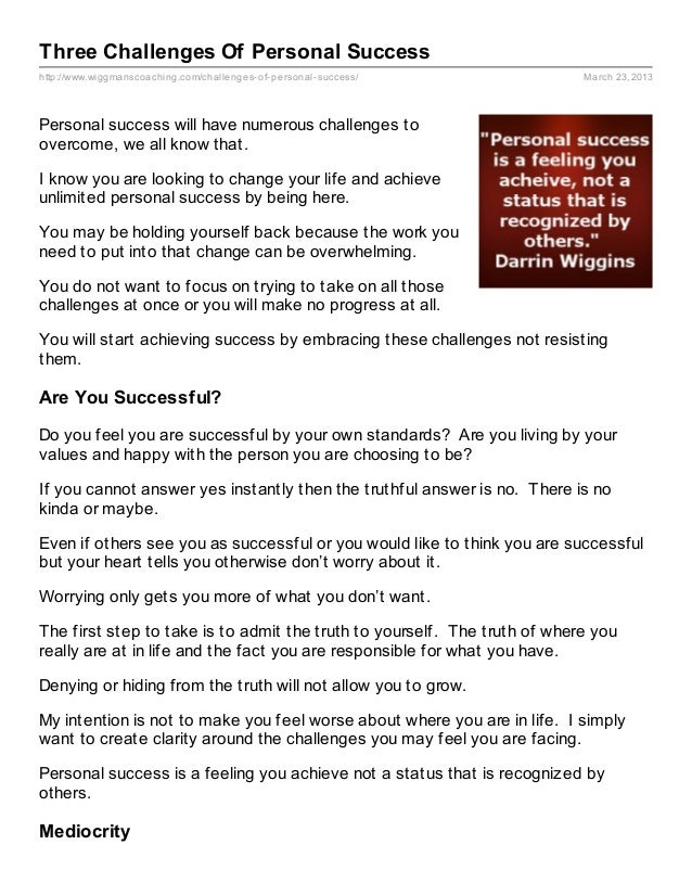 Three Challenges Of Personal Successhttp://www.wiggmanscoaching.com/challenges- of- personal- success/         March 23, 2...