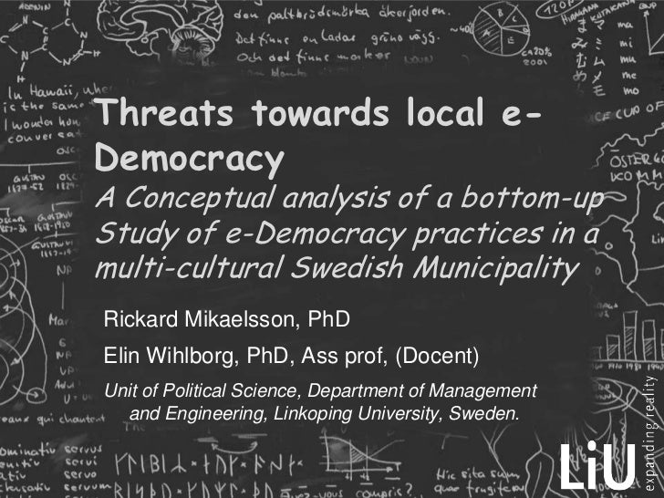 Threats towards local e-DemocracyA Conceptual analysis of a bottom-up Study of e-Democracy practices in a multi-cultural S...