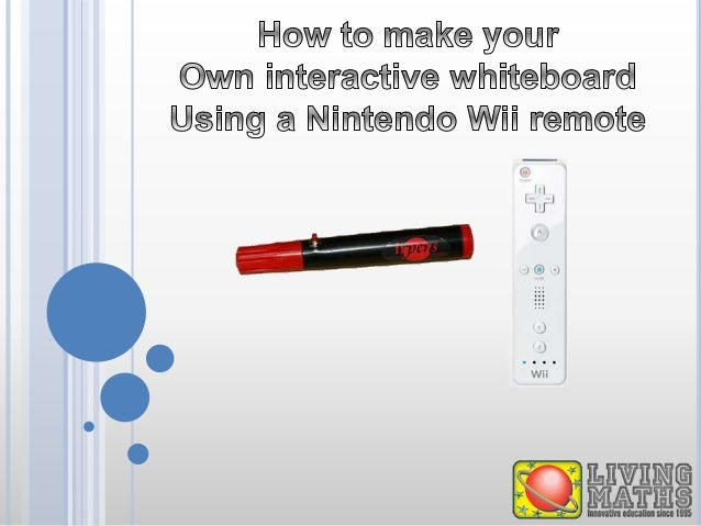 THE WII INTERACTIVE WHITEBOARD  It originated from Johnny Chung Lee in 2007  It is based on the high-performance infra-r...