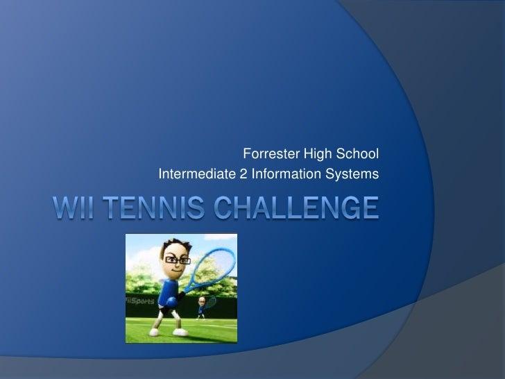 Forrester High School Intermediate 2 Information Systems