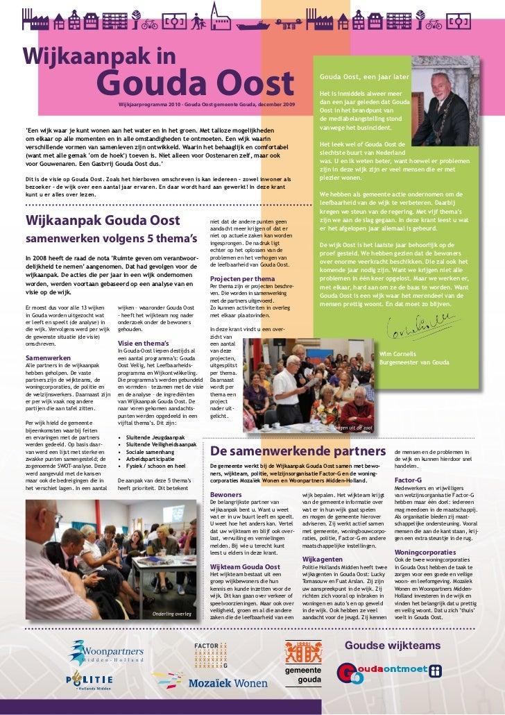 Wijkaanpak in                             Gouda Oost                                     Wijkjaarprogramma 2010 - Gouda Oo...