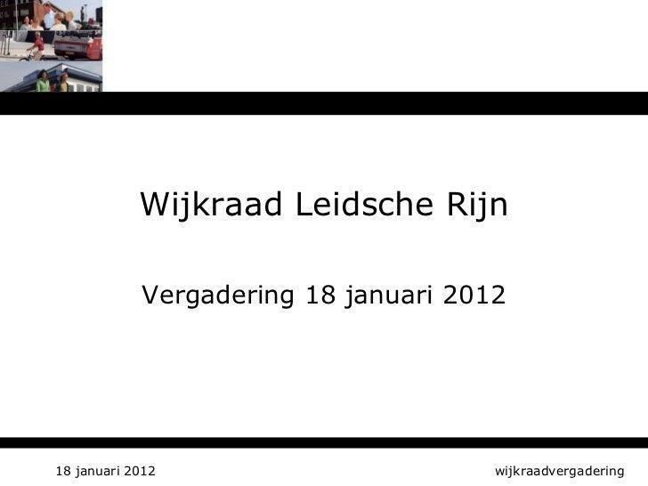 Wijkraadsvergadering 18 januari 2012
