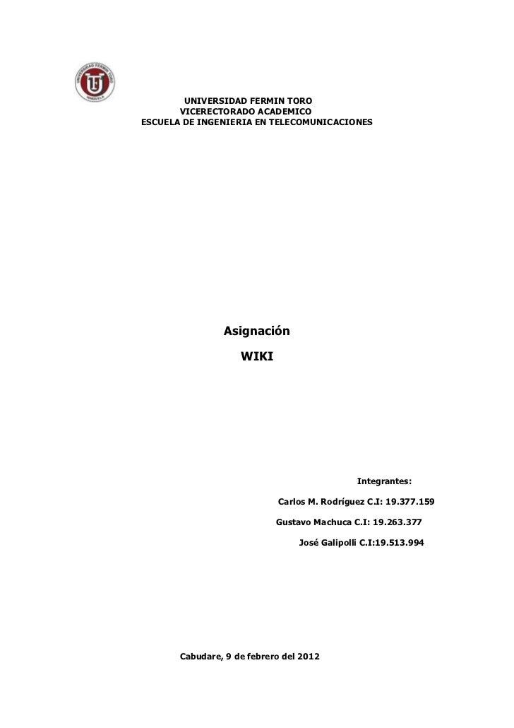 UNIVERSIDAD FERMIN TORO       VICERECTORADO ACADEMICOESCUELA DE INGENIERIA EN TELECOMUNICACIONES                Asignación...