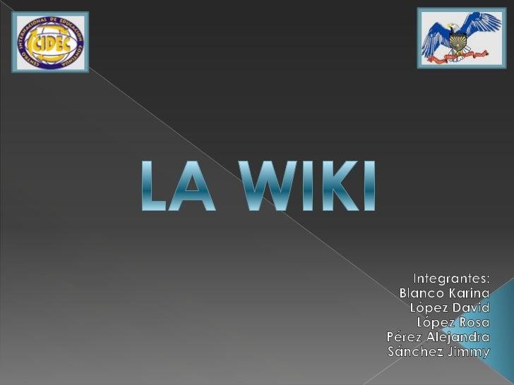 ¿Qué es wiki? ¿Cómo se utiliza? ¿Cuáles son susventajas? Estas son preguntas que todos nos hemosplanteado en algún momento...