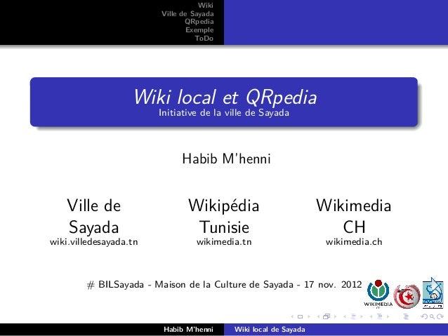 Wiki                        Ville de Sayada                               QRpedia                               Exemple   ...