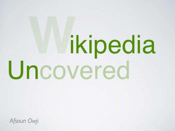 Wikipedia Uncovered Afsoun Owji
