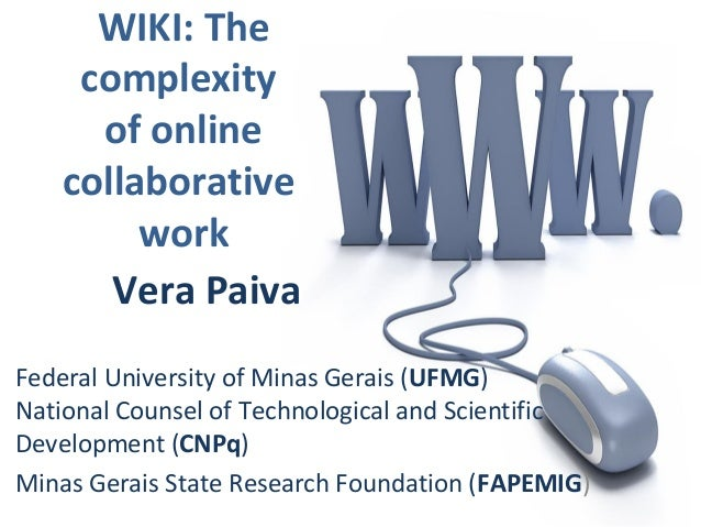 WIKI: The complexity of online collaborative work