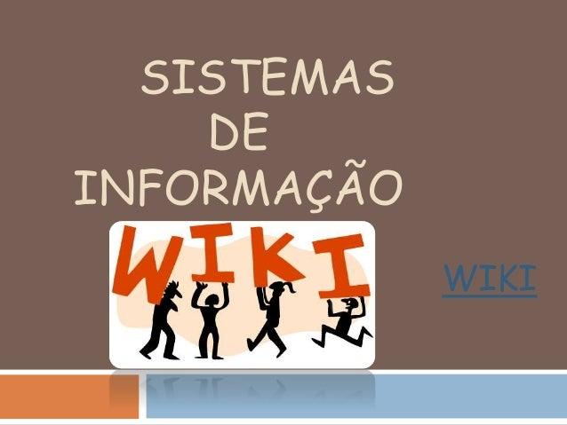 SISTEMAS DE INFORMAÇÃO WIKI