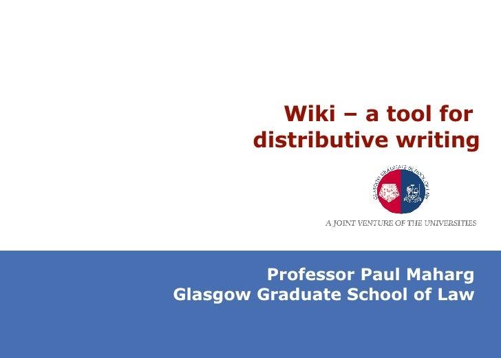 Wiki - a tool for distributive writing