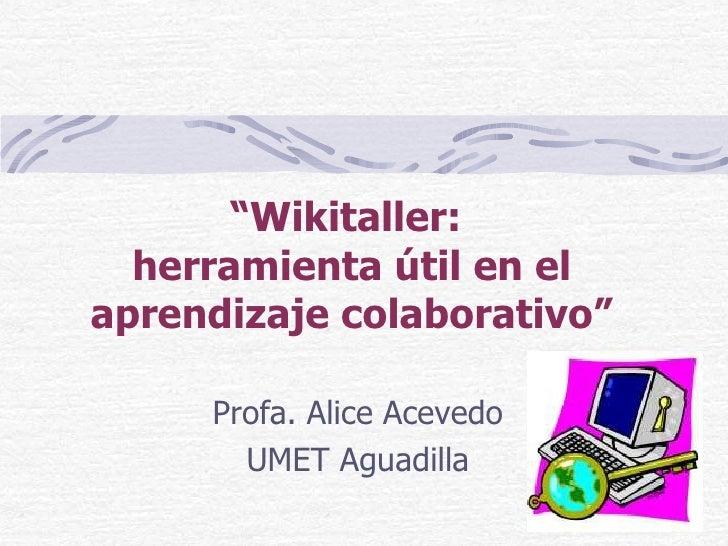Wiki Taller