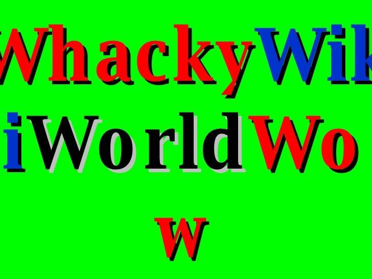 Wiki WikiWorld Wikinomics