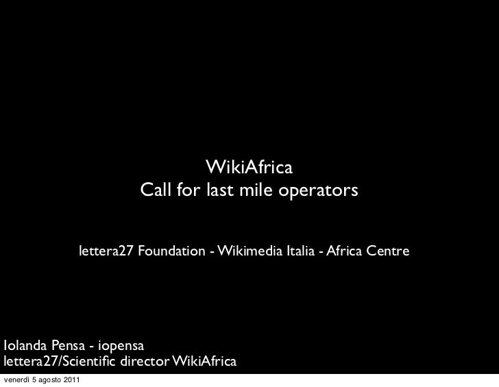 WikiAfrica                              Call for last mile operators                    lettera27 Foundation - Wikimedia I...