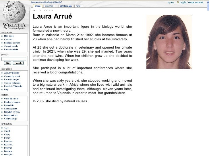 Laura Arrué Laura Arrue is an important figure in the biology world, she formulated a new theory. Born in Valencia on Marc...