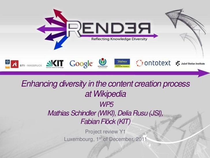 Enhancing diversity in the content creation process                   at Wikipedia                           WP5        Ma...