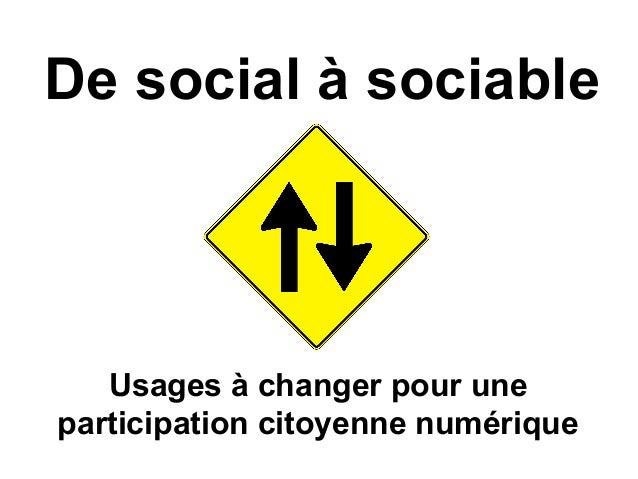 De social à sociable Usages à changer pour une participation citoyenne numérique