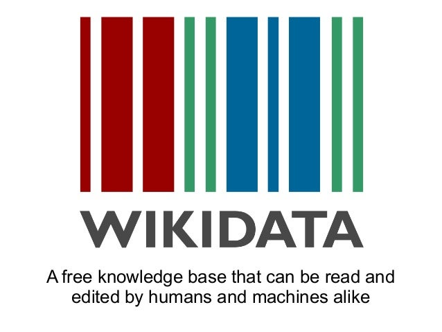 A free knowledge base that can be read and edited by humans and machines alike
