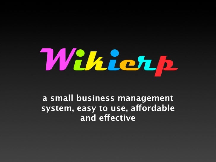 a small business management system, easy to use, aordable          and eective