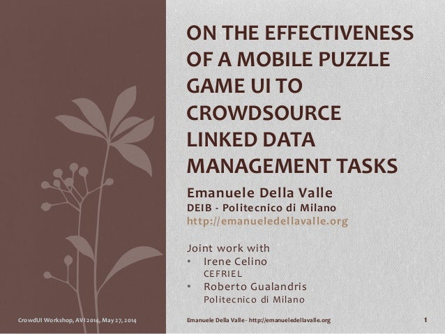 On the effectiveness of a Mobile Puzzle Game UI to Crowdsource Linked Data Management tasks