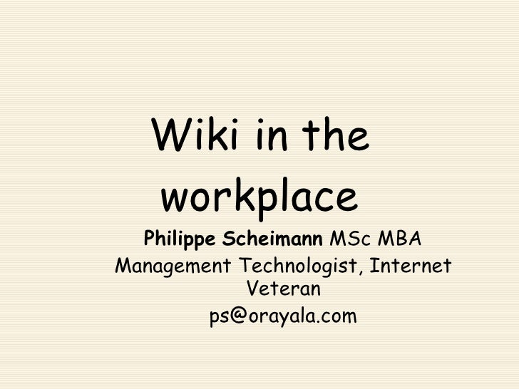 eCollaboration a Focus on Wiki In The Workplace