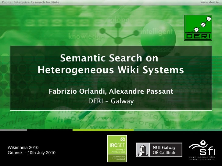 Semantic search on heterogeneous wiki systems - Wikimania 2010