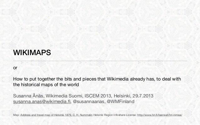 Wikimaps ICHC2013 Helsinki 29 June 2013