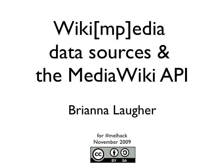 Wiki[mp]edia data sources & the MediaWiki API