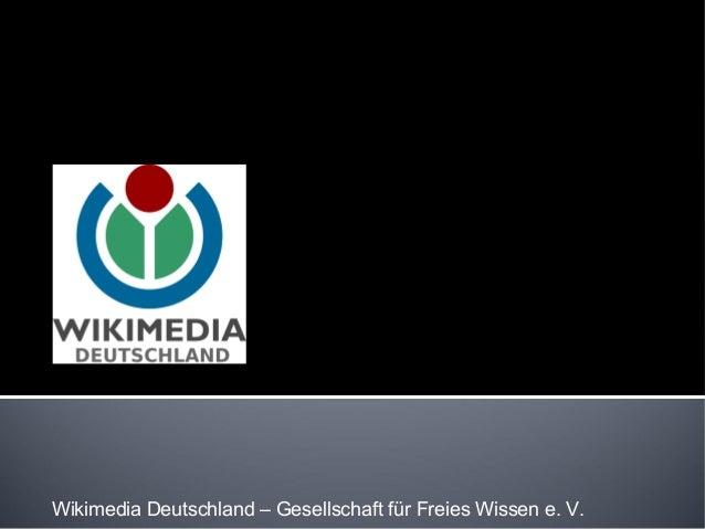 Wikimedia Deutschland – Gesellschaft für Freies Wissen e. V.