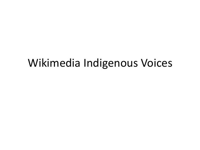 Wikimedia indigenous voices