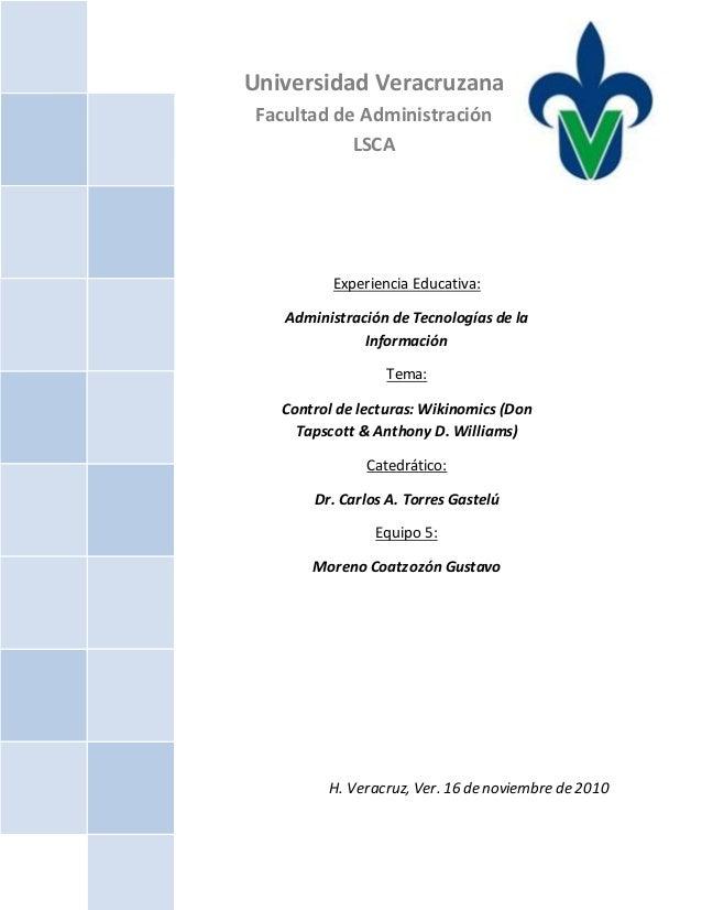 Universidad Veracruzana Facultad de Administración LSCA Experiencia Educativa: Administración de Tecnologías de la Informa...