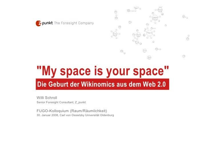 My space is your space - Die Geburt der Wikinomics aus dem Web 2.0