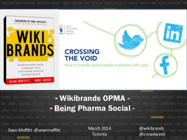 Being Pharma Social by Sean Moffitt